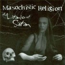 masochistic religion - litanies of satan CD 1997 truly diabolic records canada 14 tracks used mint