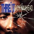threat - sickinnahead CD 1993 polygram 16 tracks used mint