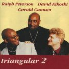 ralph peterson david kikoski gerald cannon - triangular 2 CD 2000 sirocco