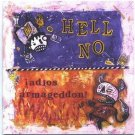 hell no - adios armageddon CD 1995 reservoir 11 tracks used mint