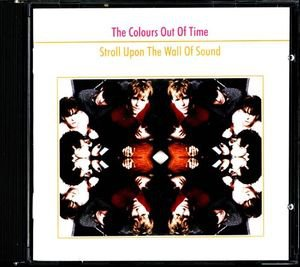 colours out of time - stroll upon the wall of sound CD 2003 grand theft audio 15 tracks used mint