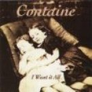 containe - i want it all CD 1994 enchante records 8 tracks used mint