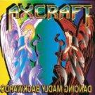 axcraft - dancing madly backwards CD akarma italy 7 tracks used mint