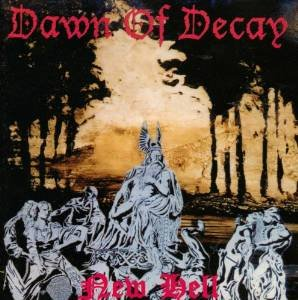 dawn of decay - new hell CD VOD 10 tracks used mint