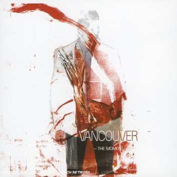vancouver - the moment CD deep send canada 9 tracks used mint