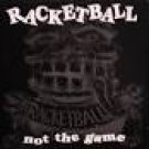 racketball - not the game CD 1997 too hep 16 tracks used mint