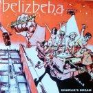 belizbeha - charlie's dream CD 1995 sojo 14 tracks new