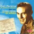 carl perkins - definitive collection disc one classic perkins CD 1998 charly 29 tracks