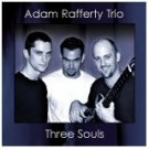 adam rafferty trio - three souls CD 2001 consolidated artists 11 tracks used mint