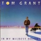 tom grant - in my wildest dreams CD 1002 polygram verve BMG Direct 9 tracks used mint