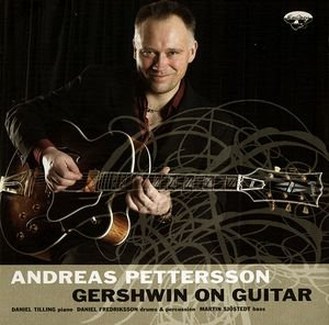 andreas pettersson - gershwin on guitar CD 2007 universal used mint
