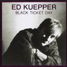 ed kuepper - black ticket day CD 1992 hot bayzare australia 8 tracks used