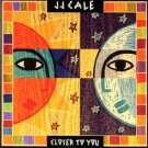 j. j. cale - closer to you CD 1994 delabel holland 12 tracks used mint