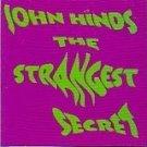 john hinds - strangest secrets CD 1998 moni sonic 22 tacks used mint
