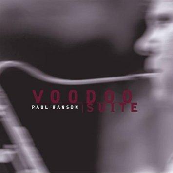 paul hanson - voodoo suite CD 2000 manzanita ranch music 9 tracks used mint