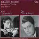 brahms - works for violin and piano - telmanyi + vasarhelyi CD 1992 danacord used mint