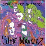 style monkeez - schmelt fry in antigo CD 1992 entercor records 13 tracks used mint