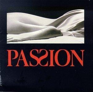 passion - 1994 Original Broadway Cast CD 1994 Angel Records 25 tracks used