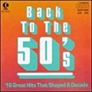 back to the 50's - 16 great hits that shaped a decade CD 1986 k-tel used mint