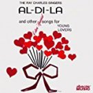 ray charles singers - al-di-la and other extra special songs for young lovers CD 2005 used