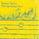 doctor nerve - did sprinting die? CD 1990 wayside music 11 tracks used mint