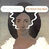 robert cray band - who's been talkin' CD 1980 island mercury 10 tracks used mint