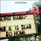 king radio - mr. k is dead go home CD 1998 tar hut 13 tracks used mint
