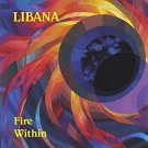 libana - fire within CD 1990 ladyslipper 18 tracks used mint