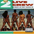 2 live crew - as nasty as they wanna be CD 1989 lil' joe 18 tracks used mint