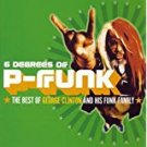 6 degrees of p-funk - best of george clinton and his funk family CD 2003 epic legacy 15 tracks used