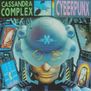 cassandra complex - cyberpunx CD 1990 play it again sam 12 tracks used mint