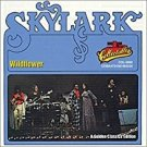 skylark - wildflower CD 1996 EMI - capitol collectables 12 tracks used mint