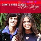 donny & marie osmond - love songs CD 2004 universal polydor BMG Direct 13 tracks new