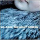 waldeck - the night garden CD 2001 e-magine 11 tracks new
