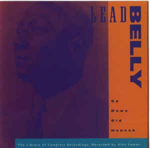 lead belly - go down old hannah CD 1994 rounder 18 tracks used mint