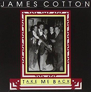 james cotton - take me back CD autographed 1988 blind pig 9 tracks used mint