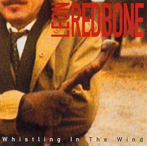 leon redbone - whistling in the wind CD 1994 private 12 tracks used mint