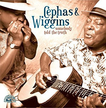 cephas & wiggins - somebody told the truth CD autographed 2002 alligator 13 tracks used mint