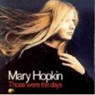 mary hopkin - those were the days CD 1995 EMI apple 17 tracks used mint
