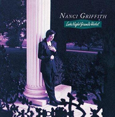 nanci griffith - late night grande hotel CD 1991 MCA 11 tracks used mint