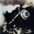 graveyard train - graveyard train CD 1993 geffen 13 tracks used mint