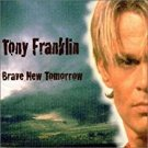 tony franklin - brave new tomorrow CD 2000 11 tracks used mint