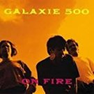 galaxie 500 - on fire CD 1989 rough trade 10 tracks used mint
