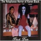 voluptuous horror of karen black - black date CD 1998 cleopatra 13 tracks used mint