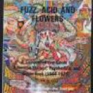 fuzz acid and flowers - comprehensive guide to american garage psychedelic and hippie rock 1994