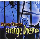 savoy brown - strange dreams CD 2003 blind pig 10 tracks used mint