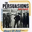 persuasions - man oh man: the power of the persuasions CD 1997 EMI 14 tracks used