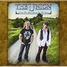 the union - from the west down to the east CD 2013 payola 10 tracks used mint