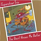 superchief trio - devil knows me better CD 2005 needlenose 14 tracks used mint