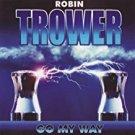 robin trower - go my way CD 2000 2004 aezra 11 tracks used mint